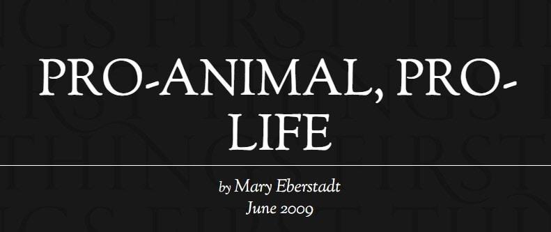 PRO-ANIMAL, PRO-LIFE