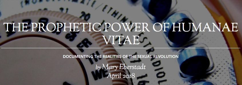 THE PROPHETIC POWER OF HUMANAE VITAE